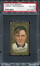 1911 T205 Gold Border Christy Mathewson PSA 4 VG-EX New York Nationals Tobacco Card