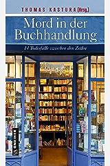 Mord in der Buchhandlung: 14 Todesfälle zwischen den Zeilen (Kriminalromane im GMEINER-Verlag) Kindle Ausgabe