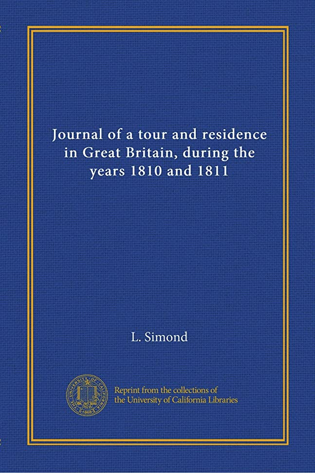 Journal of a tour and residence in Great Britain, during the years 1810 and 1811 (v.2)