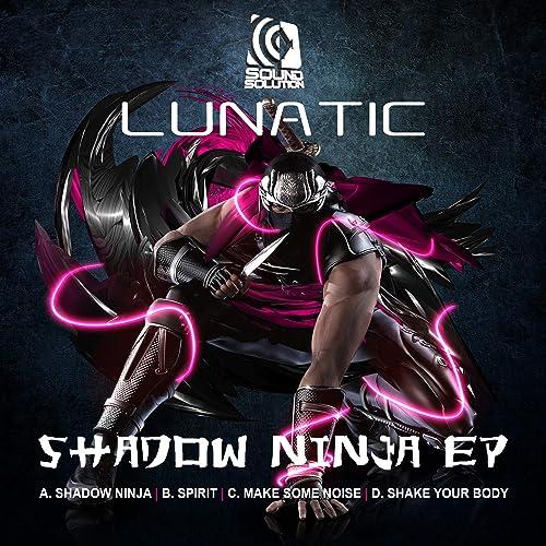 Shadow Ninja by Lunatic on Amazon Music - Amazon.com