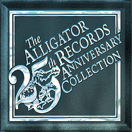 The Alligator Records 25th Anniversary Collection de Various ...
