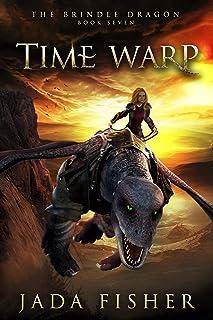 Time Warp (The Brindle Dragon Book 7)