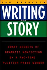 Writing for Story: Craft Secrets of Dramatic Nonfiction (Reference) Paperback