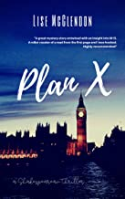 PLAN X: a Shakespearean Thriller (Rory Tate Thrillers by Lise McClendon)