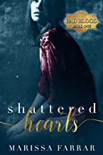 Shattered Hearts: A Dark Romance (Bad Blood Book 1) (English Edition)