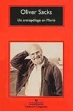 Un antropólogo en Marte: Siete relatos paradójicos (Compactos nº 257) (Spanish Edition)