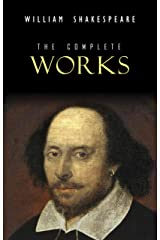 William Shakespeare: The Complete Works (Illustrated) (English Edition) eBook Kindle