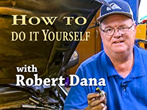 How to do it yourself with Robert Dana