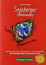 Segeberger Geheimnisse: Spannendes aus Norderstedt und der R