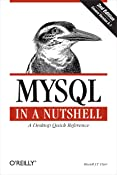 MySQL in a Nutshell: A Desktop Quick Reference (In a Nutshell (O'Reilly))