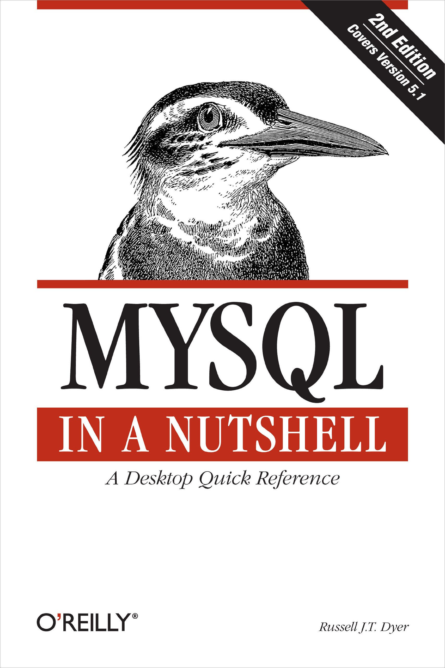 MySQL In A Nutshell: A Desktop Quick Reference (In A Nutshell (O'Reilly)) (English Edition)