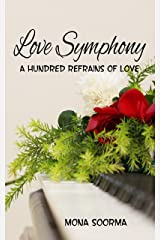 LOVE SYMPHONY: A Hundred Refrains Of love (Forever Love Book 2) Kindle Edition