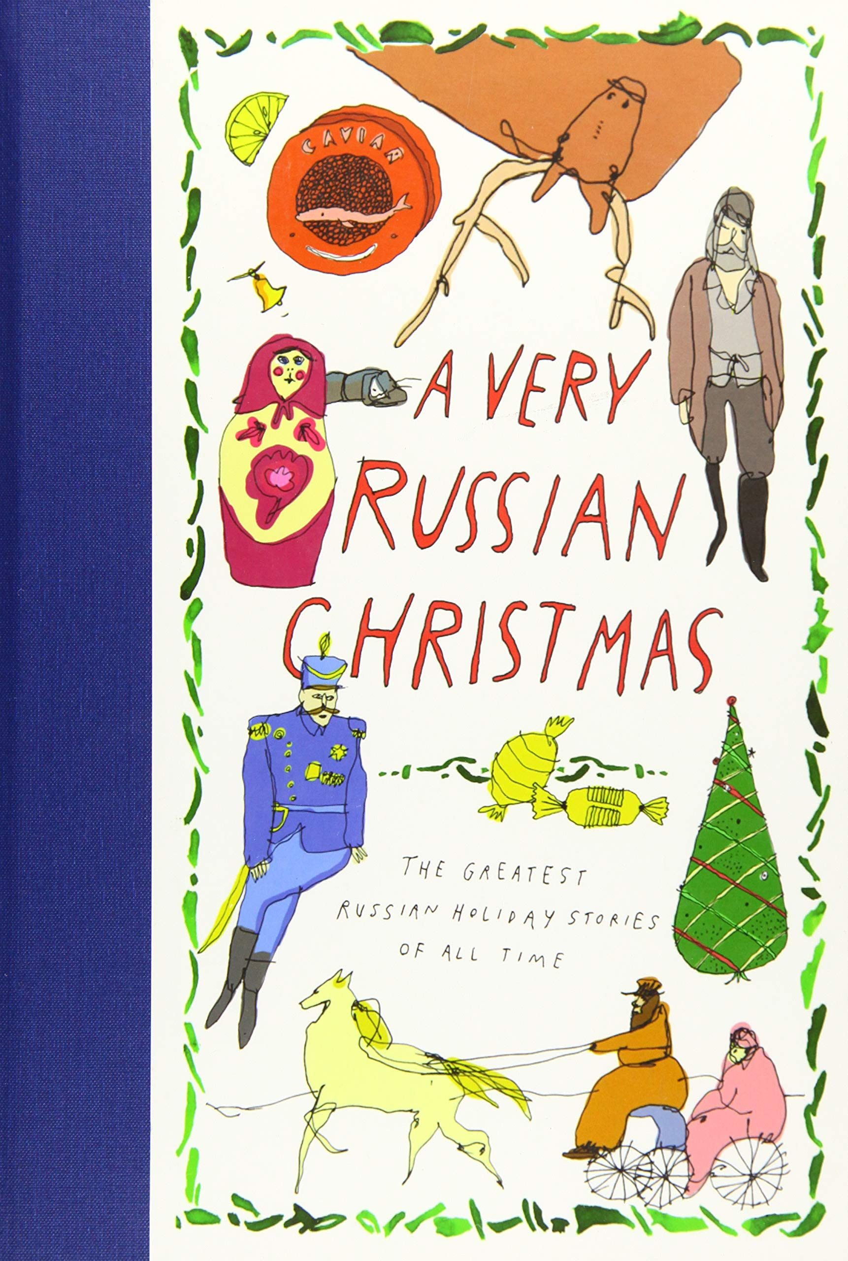 Image OfA Very Russian Christmas: The Greatest Russian Holiday Stories Of All Time (Very Christmas)