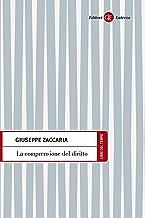 La comprensione del diritto (Libri del tempo Vol. 464) (Italian Edition)