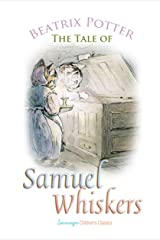The Tale of Samuel Whiskers (Children's Classics) Kindle Edition