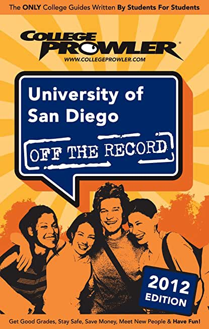 University of San Diego 2012 (English Edition)