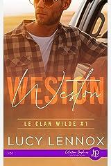 Weston: Le clan Wilde #1 Format Kindle