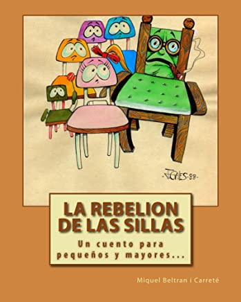 Amazon.com: La Rebelion de las Sillas: Un cuento para niños y ...