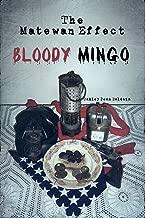 The Matewan Effect: Bloody Mingo