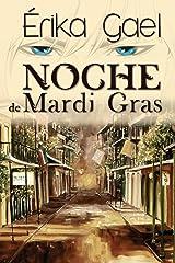 Noche de Mardi Gras (Spanish Edition) Kindle Edition