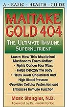 Maitake Gold 404: The Ultimate Immune Supplement