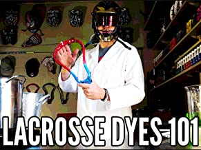 Lacrosse Dyes 101
