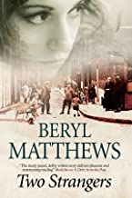 Two Strangers: an Historical Saga Set in 1920s London by Beryl Matthews (26-Apr-2015) Paperback