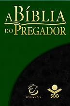 A Bíblia do Pregador - Almeida Revista e Atualizada: Com esboços para sermões e estudos bíblicos (Portuguese Edition)