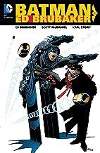 Batman by Ed Brubaker Vol. 1 (Batman (1940-2011))