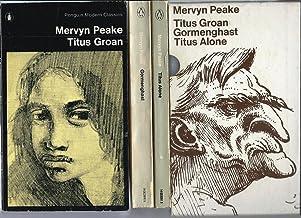 "BOX SET ""GORMENGHAST TRILOGY"": Titus Groan / Gormenghast / Titus Alone"