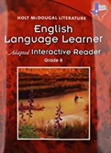 Holt McDougal Literature: English Language Learner Adapted Interactive Reader Grade 8