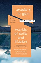 Worlds of Exile and Illusion: Three Complete Novels of the Hainish Series in One Volume--Rocannon's World; Planet of Exil...