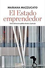 El estado emprendedor (ECONOMÍA) (Spanish Edition) Format Kindle
