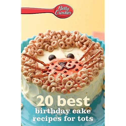 Astounding Betty Crocker 20 Best Birthday Cakes Recipes For Tots Betty Birthday Cards Printable Inklcafe Filternl