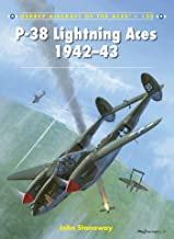 P-38 Lightning Aces 1942–43 (Aircraft of the Aces Book 120)
