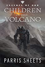 Children of the Volcano: A Young Adult Fantasy Adventure (Essence of Ohr Book 2)
