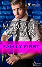 Family First (Serve and Protect Book 3)
