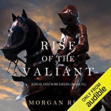 Rise of the Valiant: Kings and Sorcerers, Book 2