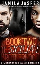 The Sicilian Brotherhood II: BWWM Italian Mafia Motorcycle Gang Romance (The Sicilian Brotherhood Trilogy Book 2)