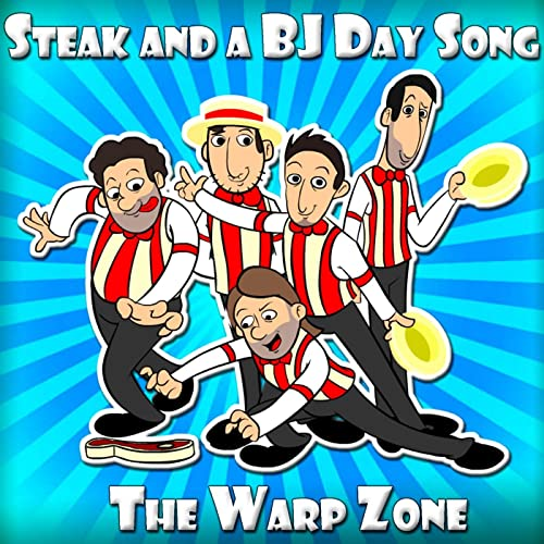 Steak and a BJ Day Song [Explicit]