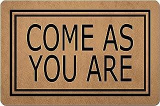 Doormat Funny Front Door Mat- Come As You are Doormat Welcome Mats Door Mat Rubber Non Slip Backing Funny Doormat for Outd...