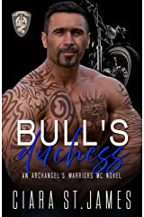 Bull's Duchess (Hunters Creek Archangel's Warriors MC Book 1) Kindle Edition