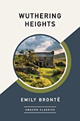 Wuthering Heights (AmazonClassics Edition) (English Edition) eBook Kindle