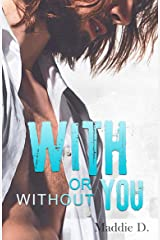 With Or Without You Format Kindle