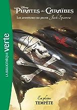 Pirates des Caraïbes, les aventures du jeune Jack Sparrow 01 - En pleine tempête (Bibliothèque Verte)
