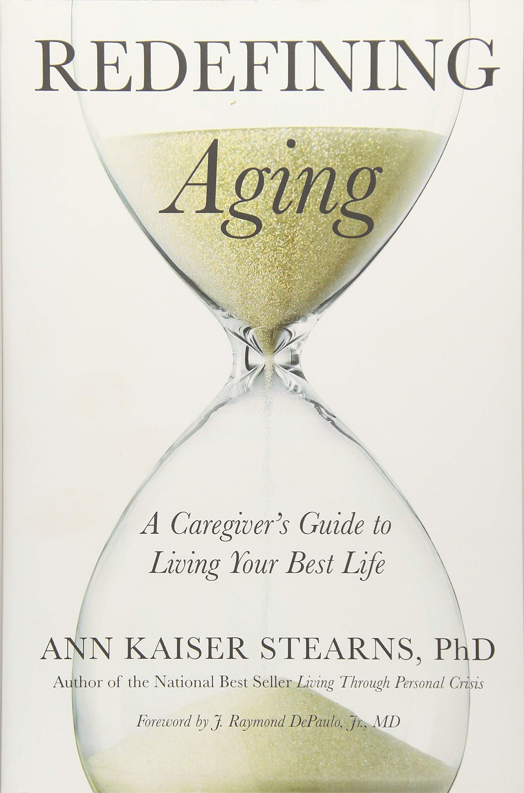 Image OfRedefining Aging: A Caregiver's Guide To Living Your Best Life