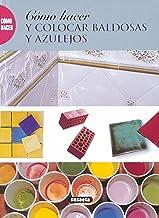 Cómo Hacer y Colocar baldosas y azulejos (Como Hacer...)