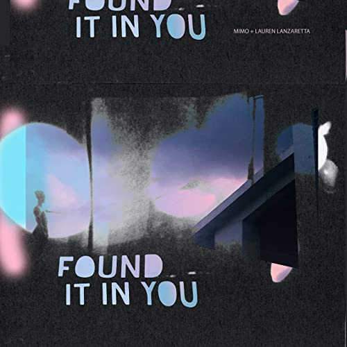 Found It In You