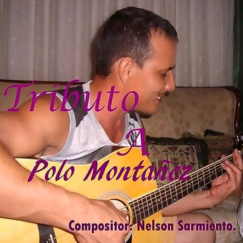 Tributo a Polo Montañez de Dayton Capetillo en Amazon Music ...