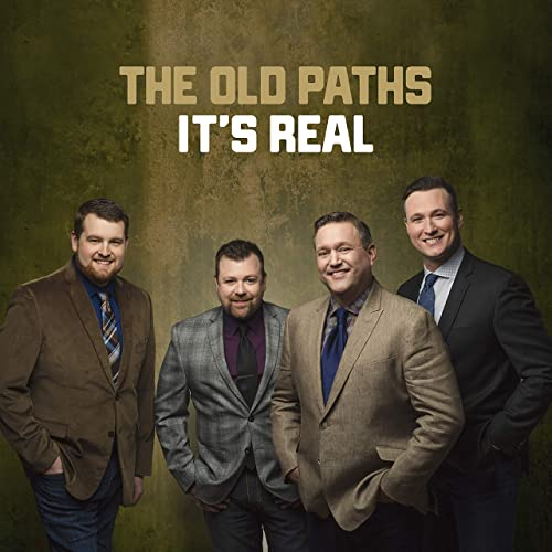 The Old Paths - It's Real (2019)